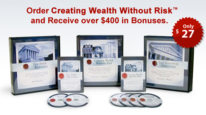 Click Here to Order Creating Wealth Without Risk